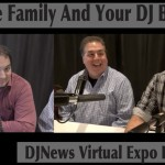 How to balance the DJ business with personal and  family life DJN Virtual Expo