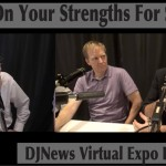 Building On Your DJ Strengths For Success DJN Virtual Expo